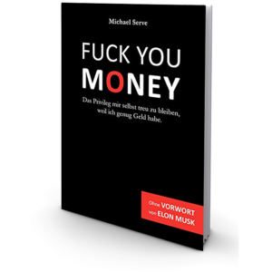 Fuck You Money Buch Michael Serve