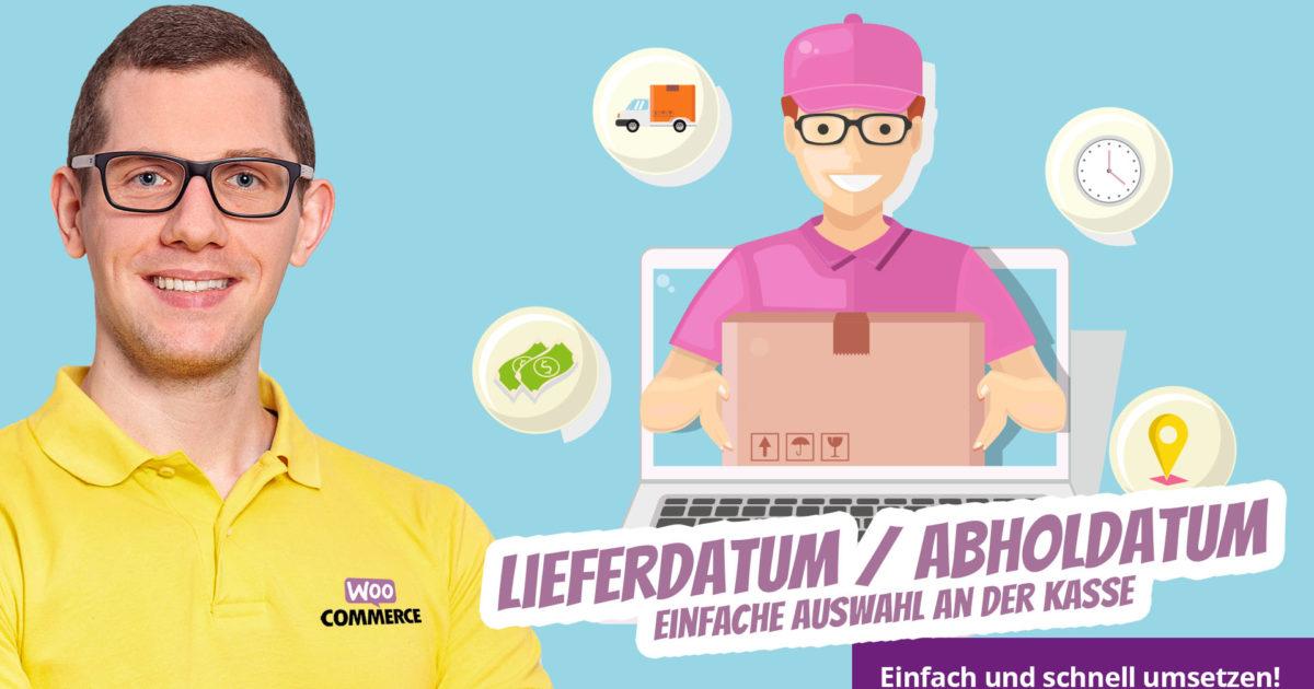 Woocommerce Auswahl Lieferdatum Abholdatum Plugin Liefertermine