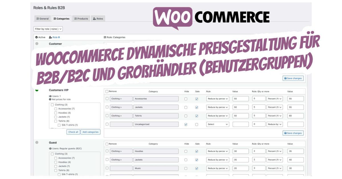 Woocommerce Dynamische Preisgestaltung B2b B2c Grosshaendler Benutzergruppen