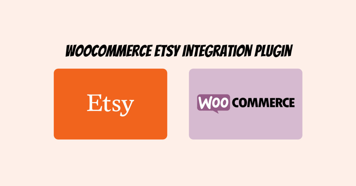 Woocommerce Etsy Plugin Integration