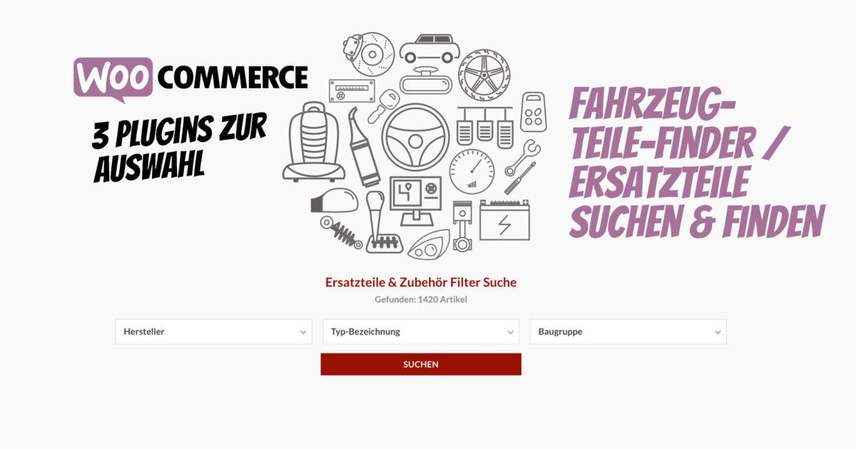 Woocommerce Fahrzeugteile Finder Ersatzteile Suchen Finden