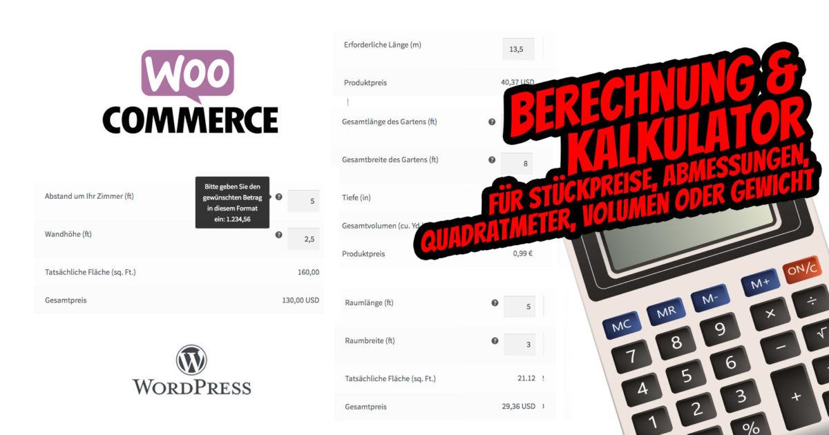 Woocommerce Preisrechner Kalkulator Stueckpreise Abmessungen Flaeche Quadratmeter Volumen Gewicht