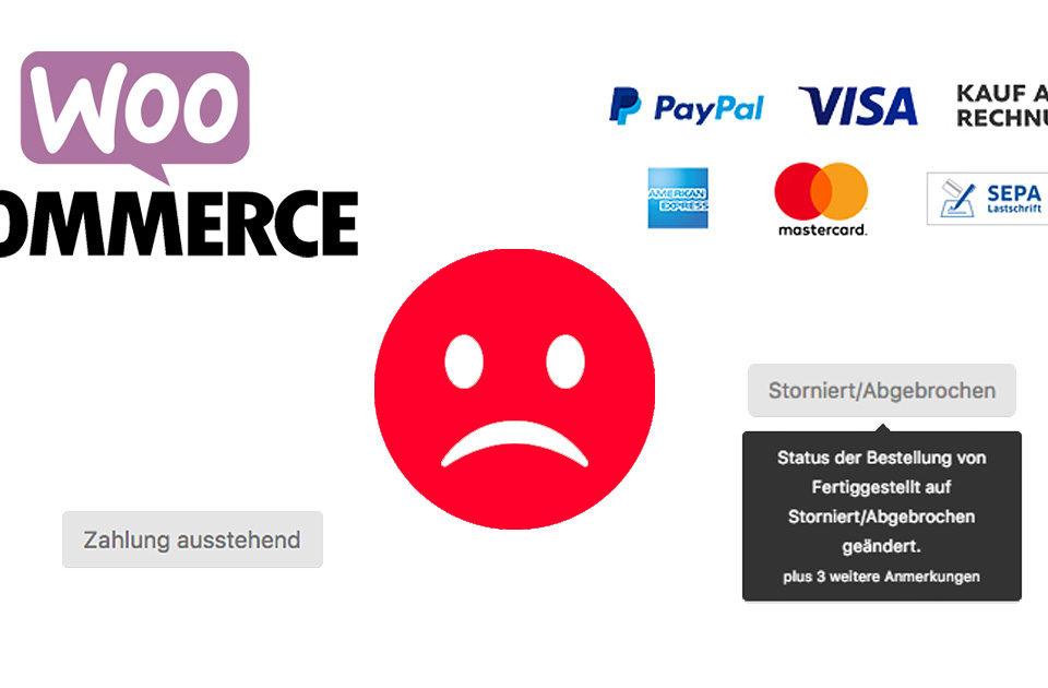 Woocommerce Zahlung Ausstehend Storniert Paypal Plus Wordpress Shop Problem Fehler Loesung Hilfe