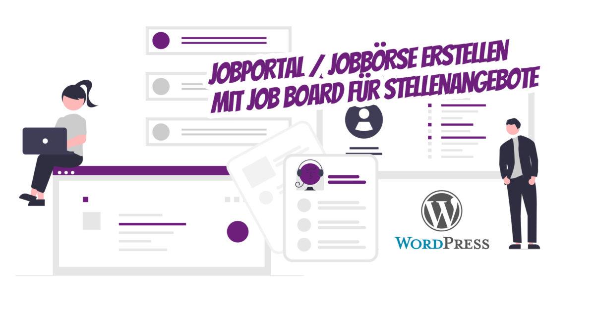 Wordpress Jobportal Jobboerse Erstellen Job Board Stellenangebote Theme Plugin